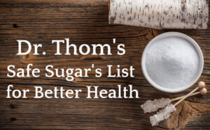 Safe Sugar List